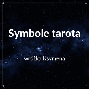Symbole tarota - ebook - wróżka Ksymena